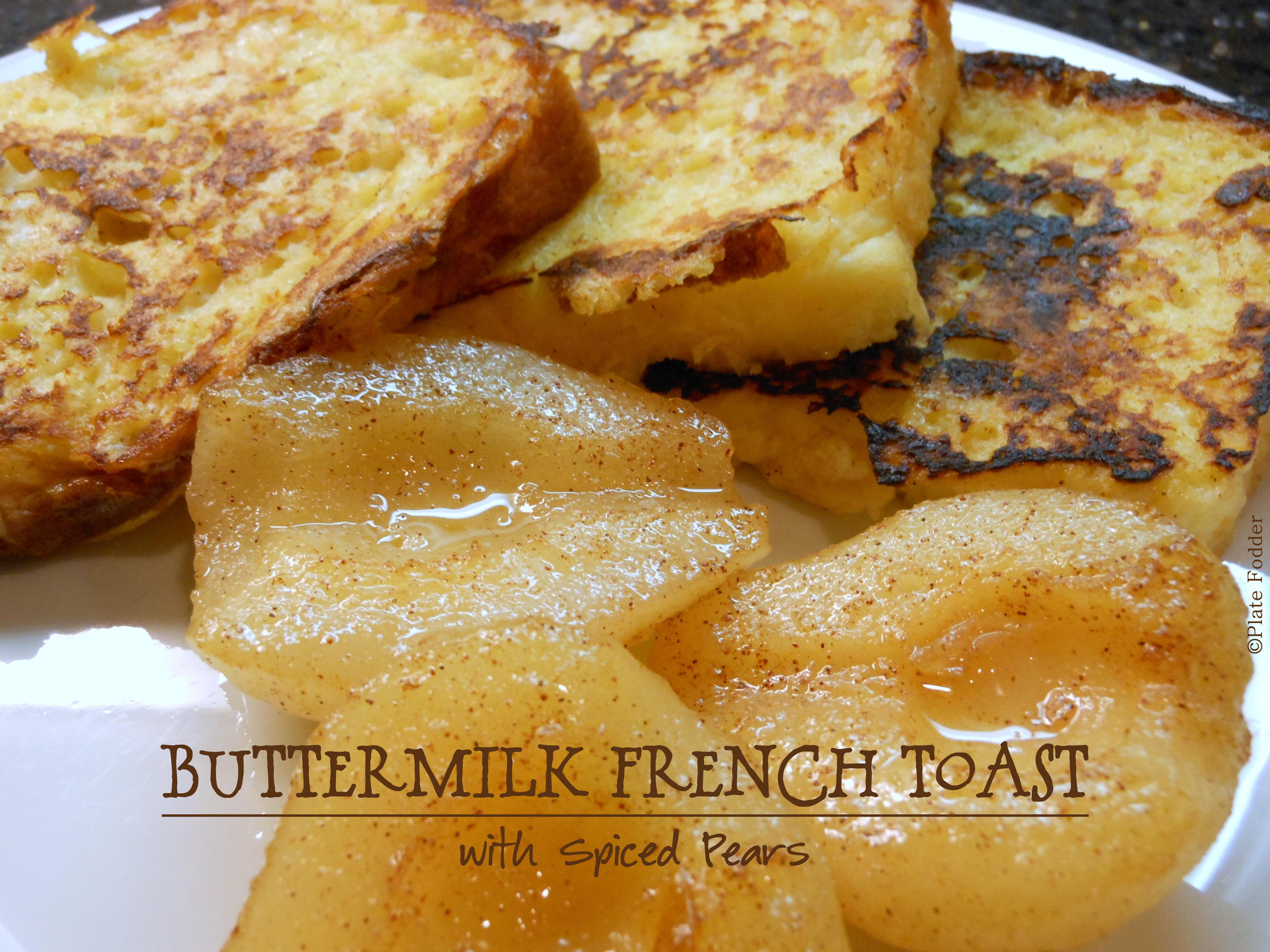 Buttermilk French Toast | Plate Fodder